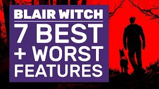 Dog Petting, Time Travel And The Blair Witch Game's 7 Best And Worst Features