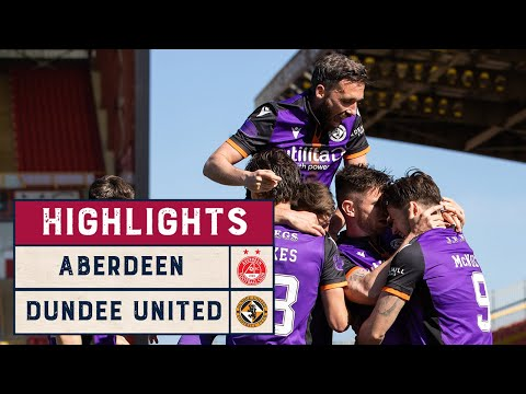 Aberdeen Dundee Utd Goals And Highlights