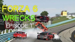 Forza Motorsport 6 Crash/Wrecking Compilation Ep 1