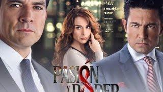 Pasión y Poder (2015) - Entrada | Fernando Colunga, Jorge Salinas y Susana González