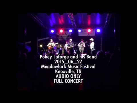 Audio Only Full Concert 2015_06_27 Pokey Lafarge Meadowlark Music Festival Knoxville, TN