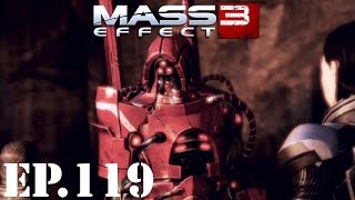 Mass Effect 3 Let's Play - EP119: Legion