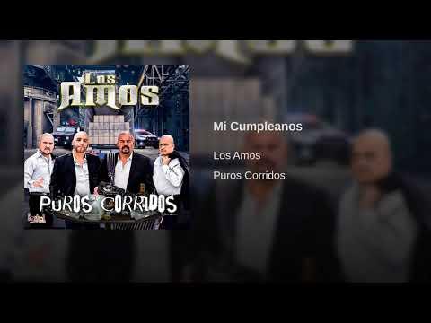 Los Amos - Mi Cumpleanos