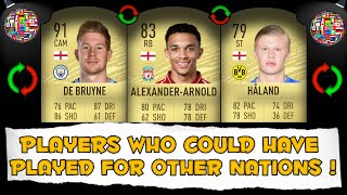 Fifa 20 | Players Who Could Have Played For Other Nations !! 😱 🔥 | Ft. Håland,de Bruyne,arnold...etc