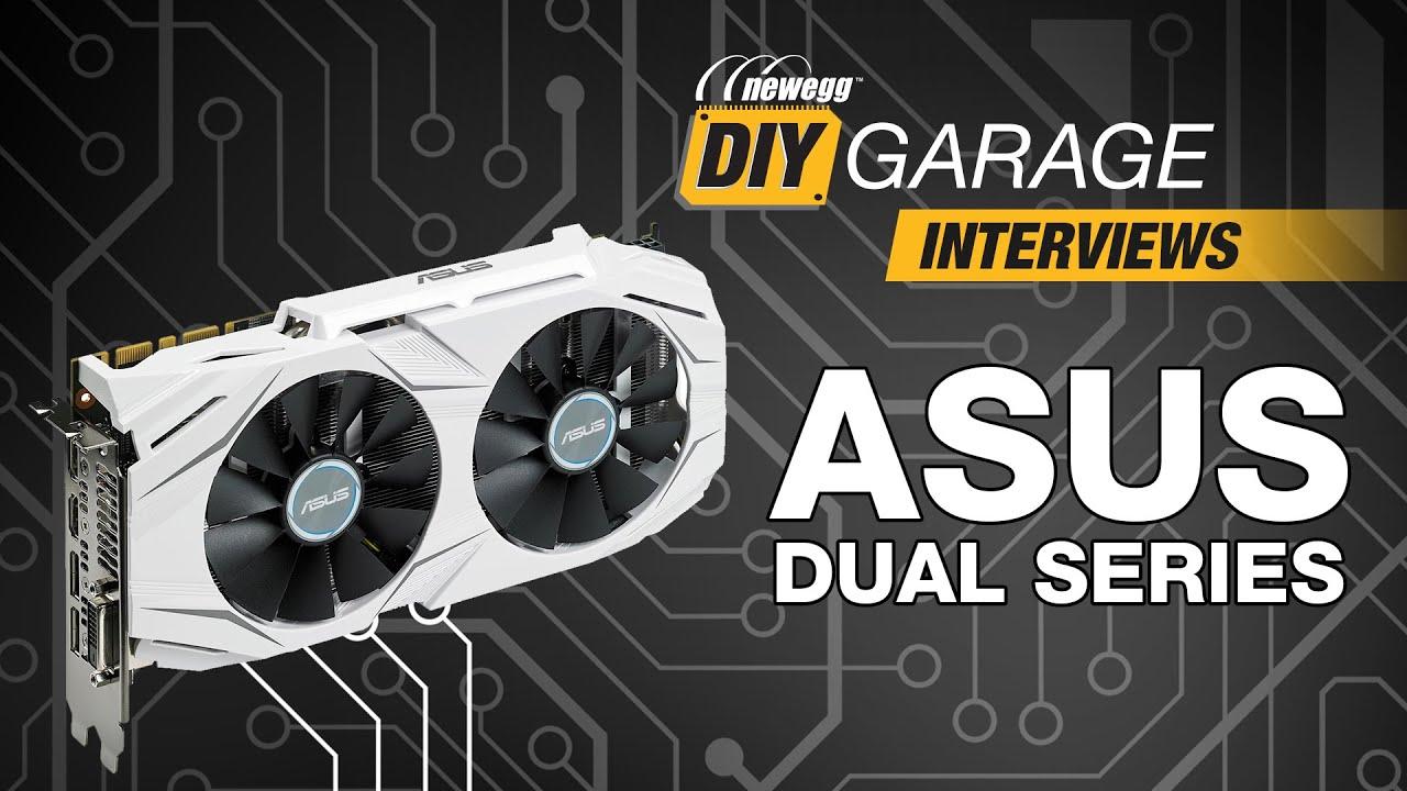 Newegg DIY Garage: Asus DUAL Series Graphics Cards - YouTube