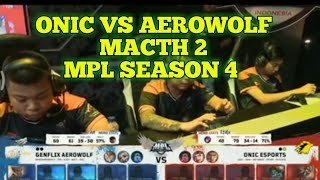 ONIC ESPORT VS GENFLIX AEROWOLF match 2 MPL SEASON 4