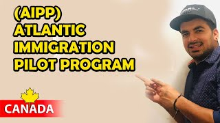 Easy Way to get PR in Canada || Atlantic Immigration Pilot Program (AIPP) || Kataria TV