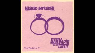 Watch Masked Intruder Valerie Is Getting Married video