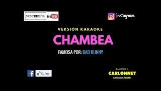 Chambea - Bad Bunny (Karaoke)