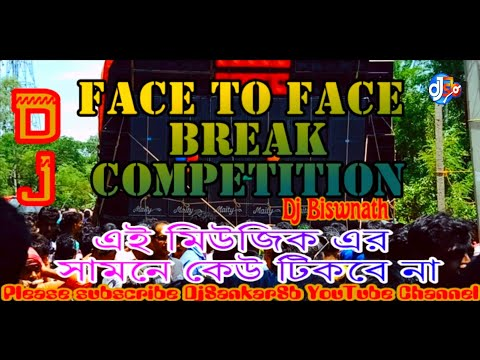 face-to-face-break-competition-mix-2019---dj-biswnath-||-djsankarsb