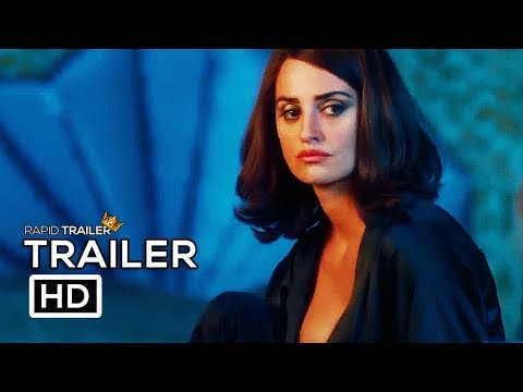 LOVING PABLO International Trailer (2018) Penélope Cruz, Javier Bardem Movie HD