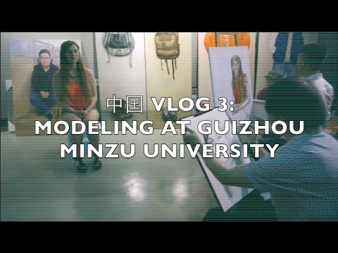 TRAVEL VLOG   中国 VLOG 3   Modeling at Guizhou Minzu University