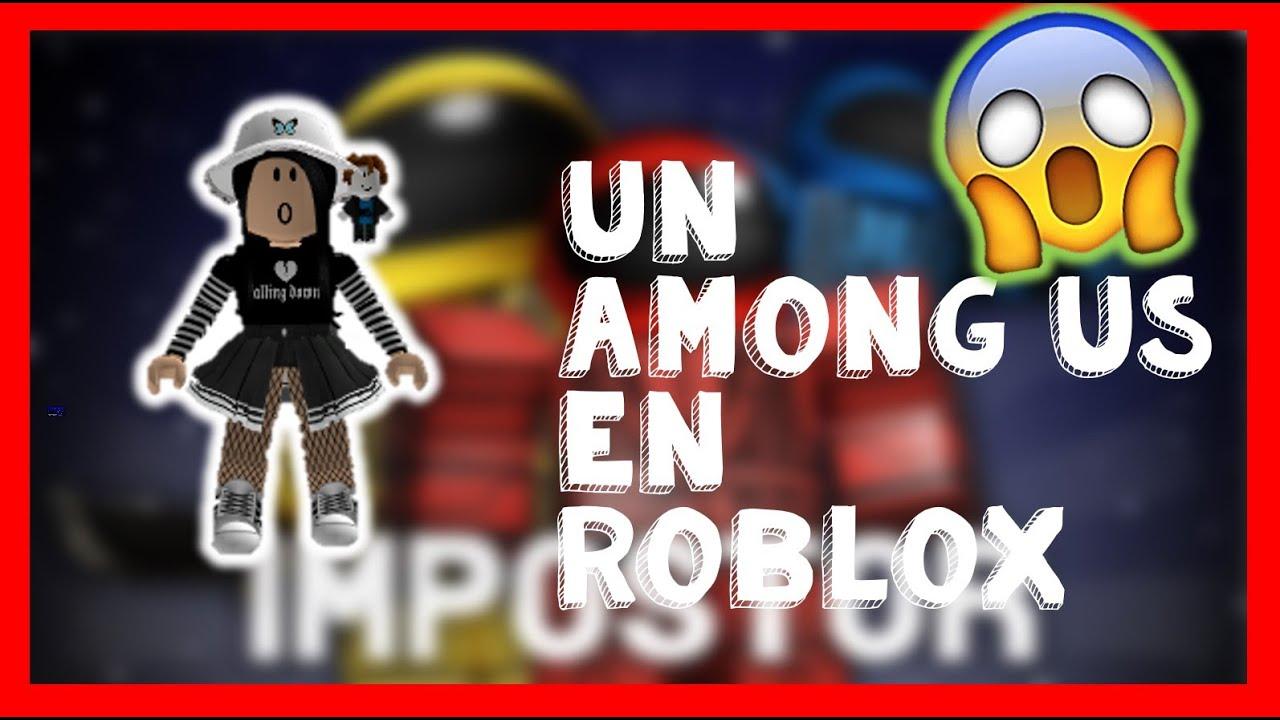 Among Us En ROBLOX | IMPOSTOR | ROBLOX | Valen Latina