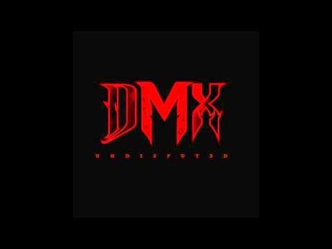 DMX  Already ft Janyce