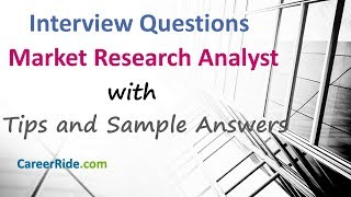 Market Research Analyst Interview Questions and Answers - For Freshers and Experienced Candidates!