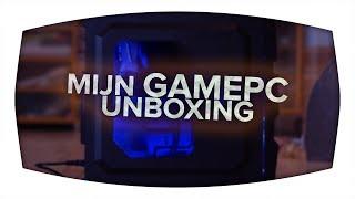 Mijn GamePC unboxing!
