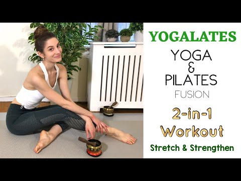 YOGALATES 2-IN-1 WORKOUT | Stretch & Strengthen