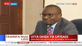 Vita dhidi ya ufisadi : Wafuasi wa Ruto walalamika vita vyalenga kabila fulani
