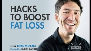 Mike Mutzel | Hacks To Boost Fat Loss