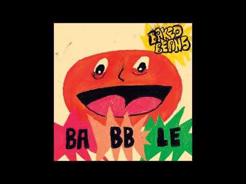 Baked Beans - Babble [Full Album]