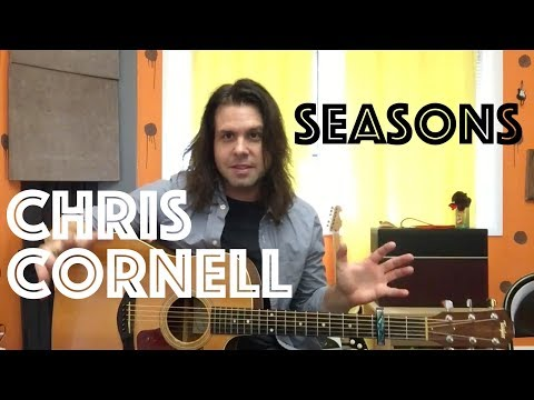 Guitar Lesson: How To Play Seasons By Chris Cornell