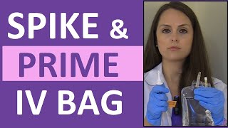 How to Prime IV Tubing Line   How to Spike a IV Bag for Nursing