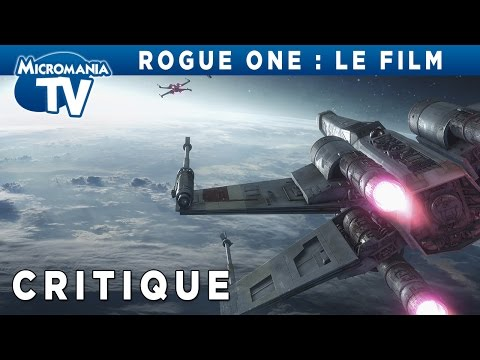 Que vaut le film Rogue One : A Star Wars Story