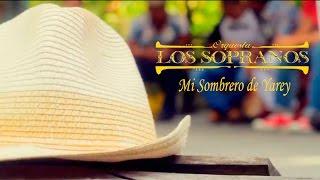 Mi Sombrero de Yarey - Orquesta Los Sopranos  (Video Oficial)