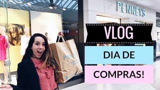 VLOG - UM DIA COMIGO/COMPRAS DE ROUPA NA PENNEYS/ PRIMARK