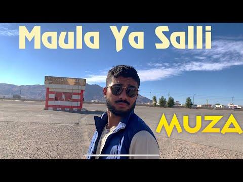 Muza - Maula ya Salli | Official Music Video | Arabic Nasheed |