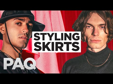 Dressing in Skirts | PAQ Ep #74 | A Show About Streetwear and Fashion