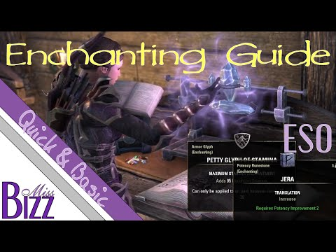 ESO Enchanting Guide - Quick & Basic - How to Enchant in Elder Scrolls Online