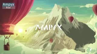 Ampyx Rise Remix Bass Boosted Ricardo Carranza