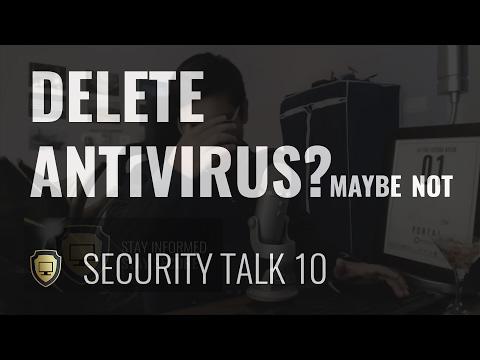The No Antivirus Hypothesis | Security Talk 10