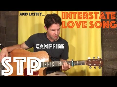 Guitar Lesson: Stone Temple Pilots - Interstate Love Song - Solo Acoustic CAMPFIRE STYLE!