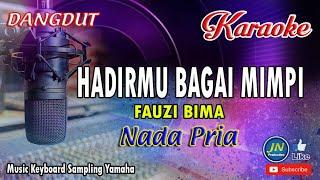 Hadirmu Bagai Mimpi_Dangdut Karaoke Keyboard Nada Pria Tanpa Vocal_Fauzi Bima