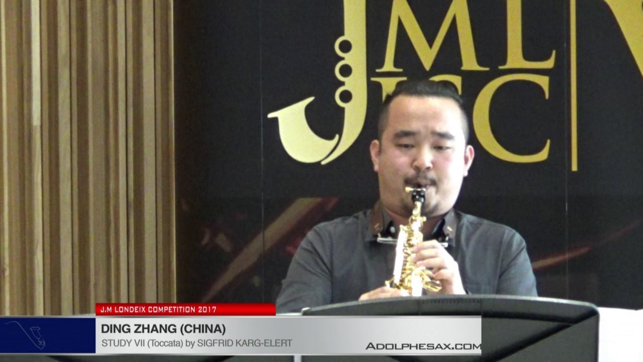 Londeix 2017 - Ding Zhang (China) - VII Toccata by Sigfrid Karg Elert