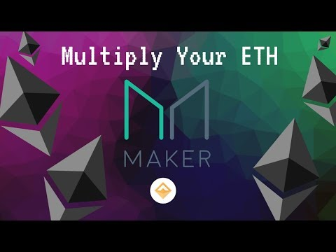 Use Maker Dao To Multiply Your Ethereum