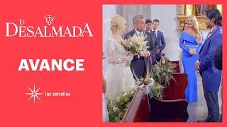 AVANCE C20: ¿Rigoberto impedirá la boda de Isabela y Rafael? | Este viernes | La Desalmada