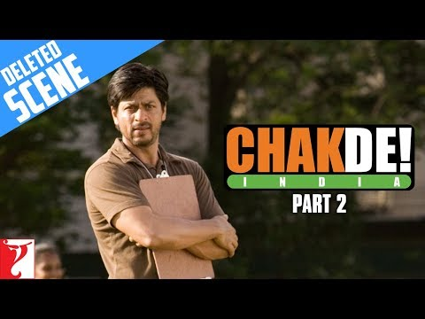 Deleted Scenes | Chak De India | Part 2 | Shah Rukh Khan thumbnail