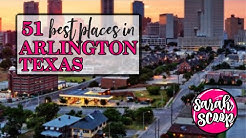 51 Best Places in Arlington, Texas