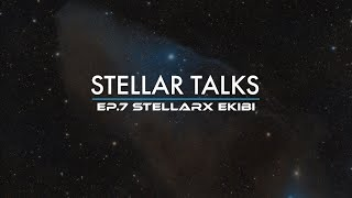 Soru & Cevap | StellarTalks Ep.07 w/ StellarX Team