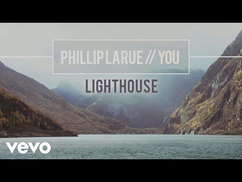 Phillip LaRue - Lighthouse (audio)