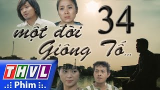 THVL | Một đời giông tố - Tập 33