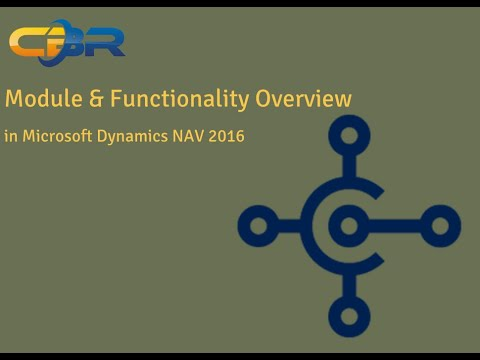 Dynamics NAV 2016 Module and Functionality Overview