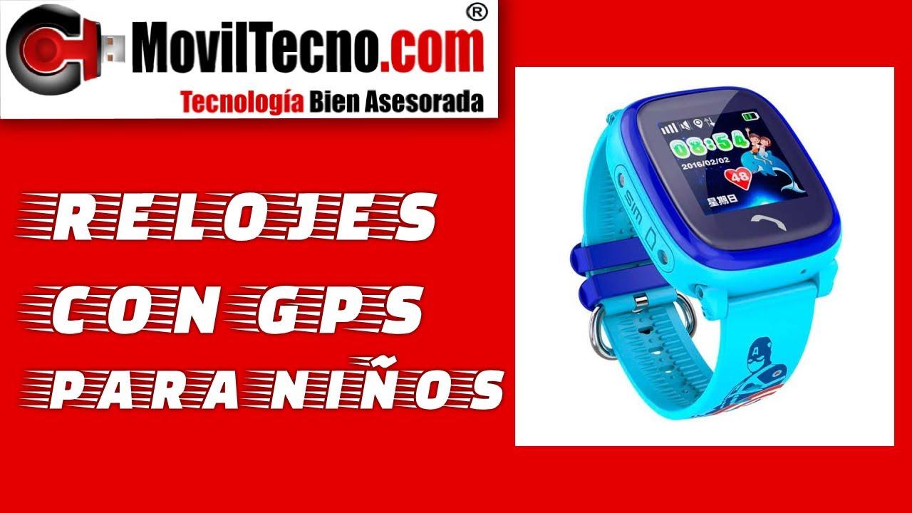 5c028c711e17 Relojes para niños con GPS localizador - MovilTecno.com - YouTube