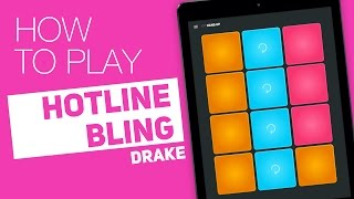 HOTLINE BLING - Drake | Tutorial on Super Pads - Hang Up Kit