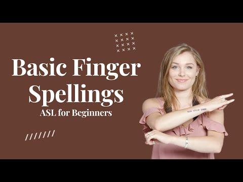 Basic Finger Spellings   ASL for Beginners