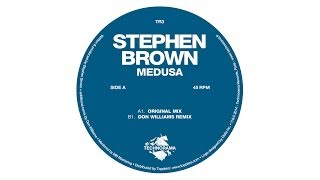 Stephen Brown - Medusa (Don Williams Remix)