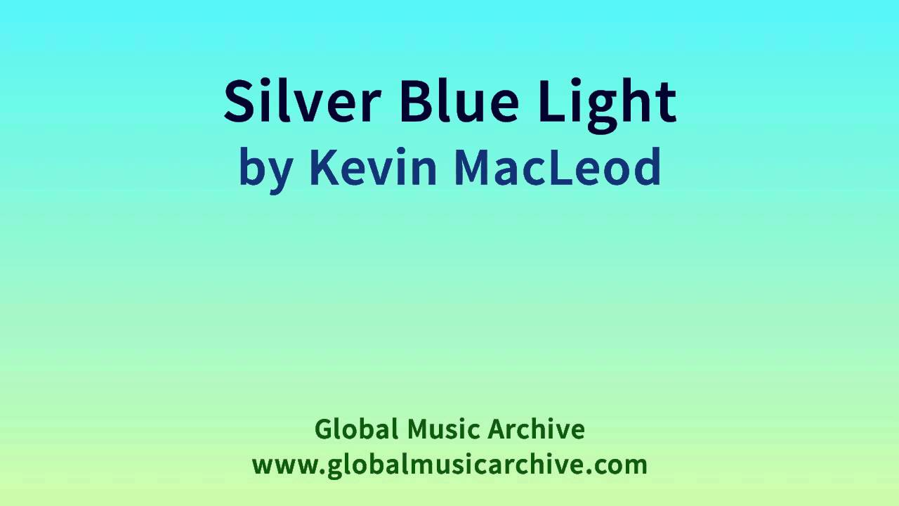 Silver Blue Light by Kevin MacLeod 1 HOUR